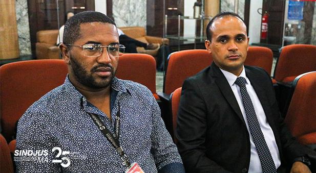 George Ferreira (vice-presidente do Sindjus-MA) e Fagner Damasceno (diretor financeiro)